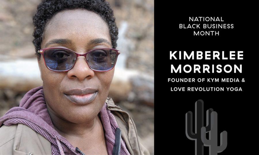 Black Business Month: Kimberlee Morrison, Founder of KYM Media & Love Revolution Yoga featured image